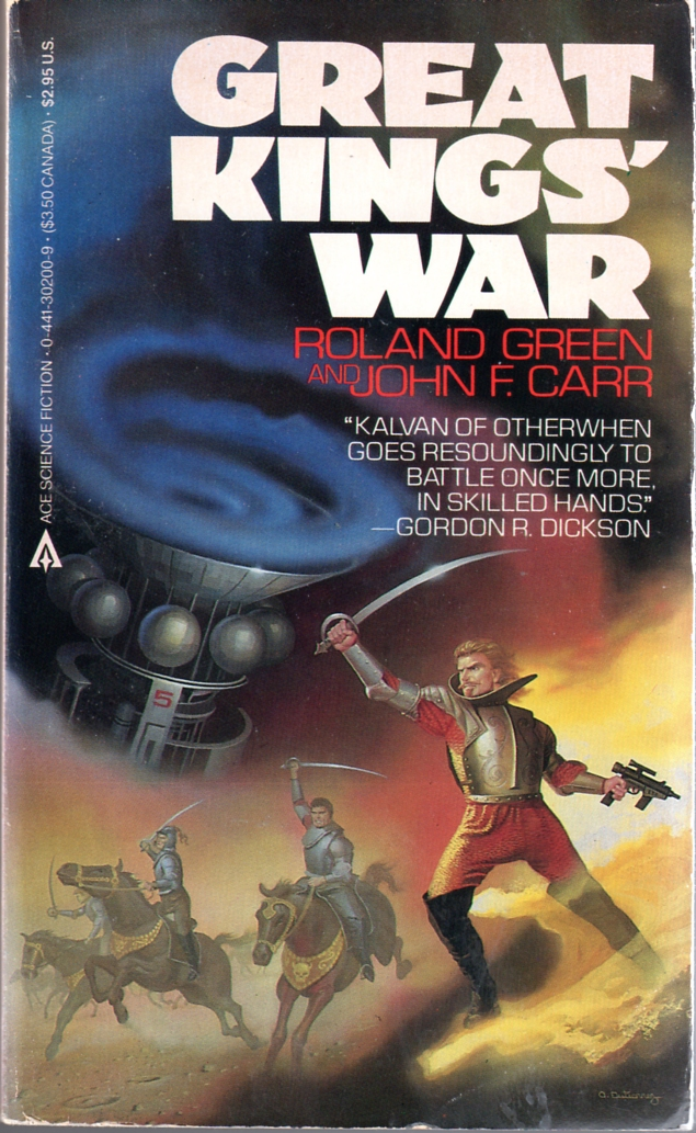 Great Kings' War by Roland Green and John F. Carr, Ace edtion cover illustration by Alan Gutierrez (1985)