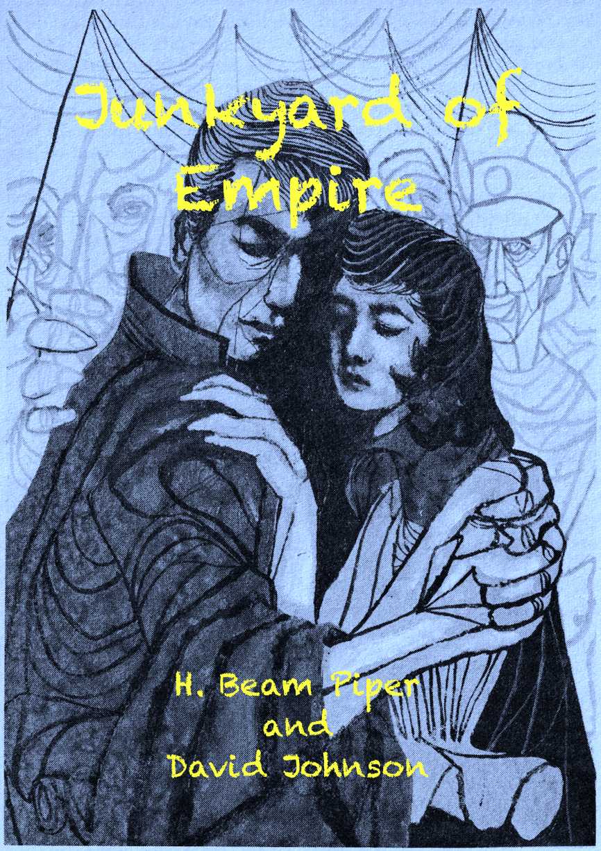 Junkyard of Empire by H. Beam Piper and David Johnson