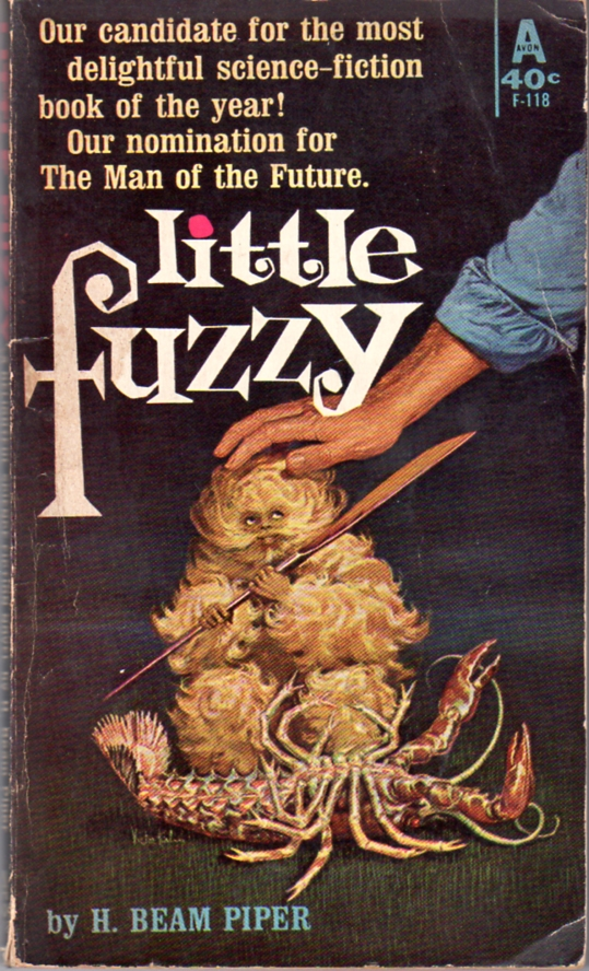 Little Fuzzy by H. Beam Piper, original Avon edition cover illustrationby Victor Kalins, 1962