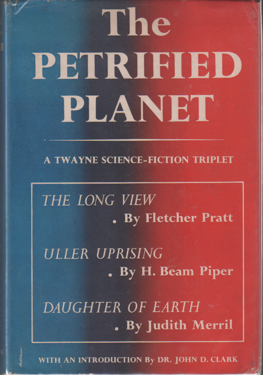 Uller Uprising by H. Beam Piper, original cover illustration by Herbstman, Twayne 1952)